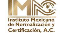 INSTITUTO MEXICANO DE NORMALIZACIÓN Y CERTIFICACIÓN A.C.