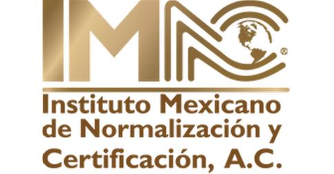 INSTITUTO MEXICANO DE NORMALIZACION Y CERTIFICACION A.C.