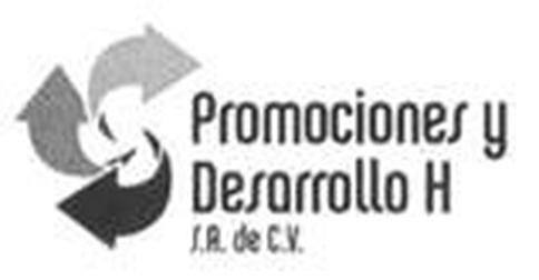 PROMOCIONES Y DESARROLO H S. A DE C.V.