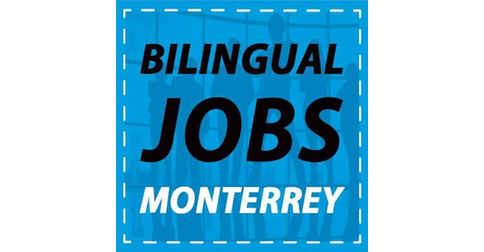 Bilingual Jobs Monterrey