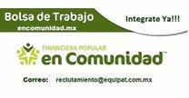 empleos de gestor de cobranza domiciliar en Financiera Popular En Comunidad - Equipa-T